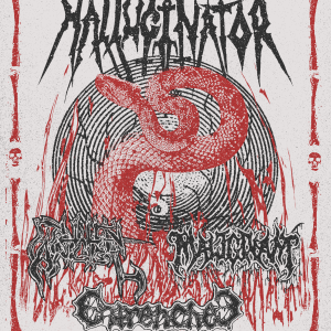 Hallucinator, Fallen Angel, Malignant, Entrenched
